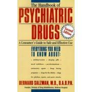 The Handbook of Psychiatric Drugs by Bernard Salzman