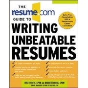 The Resume.Com Guide to Writing Unbeatable Resumes by Warren Simons