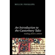 An Introduction to the Canterbury Tales by Helen Phillips
