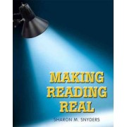 Making Reading Real: Bk. 2 by Sharon M. Snyders
