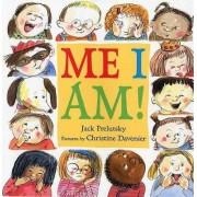 Me I Am! by Jack Prelutsky