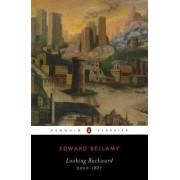 Looking Backward: 2000-1887 by Edward Bellamy