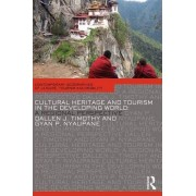 Cultural Heritage and Tourism in the Developing World by Professor Dallen J. Timothy