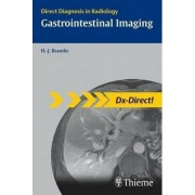 Gastrointestinal Imaging: Direct Diagnosis in Radiology by Brambs Hans-Juergen