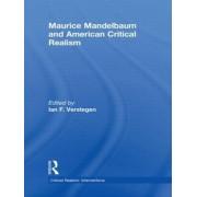 Maurice Mandelbaum and American Critical Realism by Ian F. Verstegen