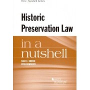 Historic Preservation Law in a Nutshell by Sara Bronin