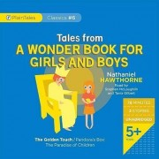 Tales from a Wonder Book for Girls and Boys by Nathaniel Hawthorne
