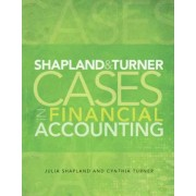 Shapland and Turner Cases in Financial Accounting by Julie Shapland