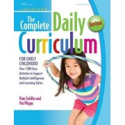 The Complete Daily Curriculum for Early Childhood, Revised by Pam Schiller