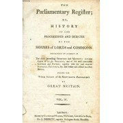 The Parliamentary Register, Or History Of The Proceedings And Debates Of The Houses Of Lords And Commons, Vol. Ix