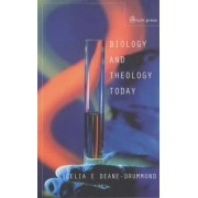 Biology and Theology Today by Celia Deane-Drummond
