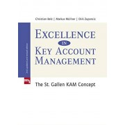 Christian Belz Excellence in Key Account Management: The St. Gallen KAM concept