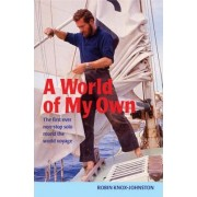 A World of My Own by Robin Knox-Johnston