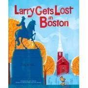 Larry Gets Lost in Boston by John Skewes