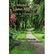 The Selected Teachings of James Allen Vol. II by Associate Professor of Philosophy James Allen