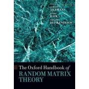 The Oxford Handbook of Random Matrix Theory by Gernot Akemann