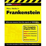 Frankenstein: Complete Study Edition by Mary Wollstonecraft Shelley