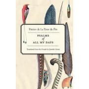 Psalms of All My Days by Patrice de La Tour du Pin
