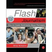 Flash Journalism by Mindy McAdams