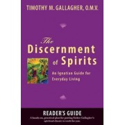 The Discernment of Spirits: A Reader's Guide by Timothy M. Gallagher