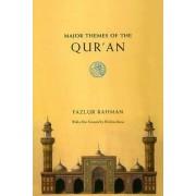 Major Themes of the Qur'an by Fazlur Rahman
