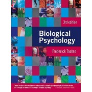 Biological Psychology by Frederick M. Toates