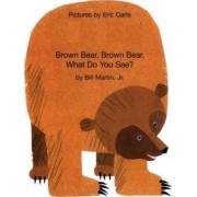 Brown Bear, Brown Bear, What Do You See? In Albanian and English by Jr. Bill Martin