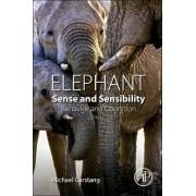 Elephant Sense and Sensibility by Michael Garstang
