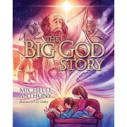 Big God Story by Michelle Anthony