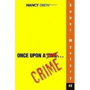 Once Upon a Crime by Carolyn Keene