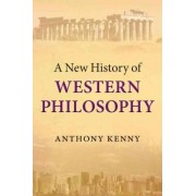 A New History of Western Philosophy by Sir Anthony Kenny
