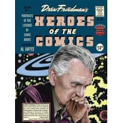 Heroes of the Comic Books by Drew Friedman