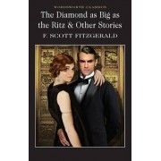 Scott Diamond as Big as the Ritz and Other Stories (Wordsworth Classics)