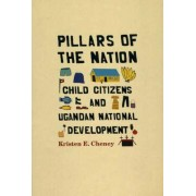 Pillars of the Nation by Kristen E. Cheney