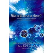 What the Bleep Do We Know? by William Arntz