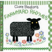Clare Beaton's Farmyard Rhymes by Clare Beaton