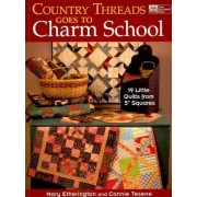Country Threads Goes to Charm School by Mary Etherington