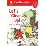 Let's Clean Up! by Peggy Perry Anderson