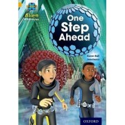 Project X: Alien Adventures: Gold: One Step Ahead by Karen Ball