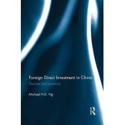 Foreign Direct Investment in China by Michael H. K. Ng