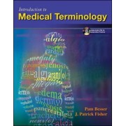 Introduction to Medical Terminology with Student Audio CD-ROM by Pamela Besser