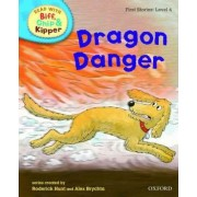 Oxford Reading Tree Read With Biff, Chip, and Kipper: First Stories: Level 4: Dragon Danger by Roderick Hunt