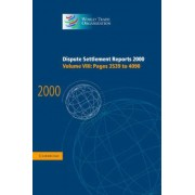 Dispute Settlement Reports 2000: Volume 8, Pages 3539-4090 2000: Pages 3539-4090 v. 8 by World Trade Organization