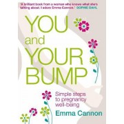 You and Your Bump by Emma Cannon