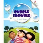 Bubble Trouble by Joy N Hulme
