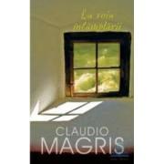 La voia intamplarii - Claudio Magris