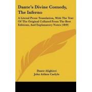 Dante's Divine Comedy, The Inferno by Dante Alighieri