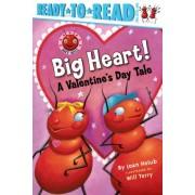 Big Heart! by Joan Holub