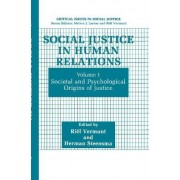 Social Justice in Human Relations by Ri