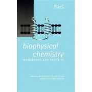 Biophysical Chemistry by Robin Leatherbarrow